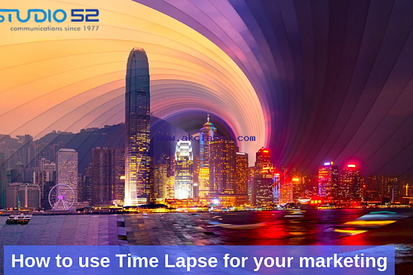 How to use Time Lapse for your marketing
