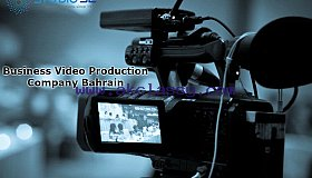 Business Video Production Company in Bahrain