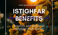 Power of Astaghfar and its Benefits from Quran and Hadiths