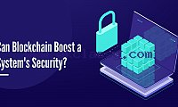 Can blockchain boost a system's security?