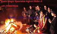 Vashikaran Specialist Aghori Baba Ji +91-7508576634