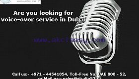 Are you looking for voice-over service in Dubai